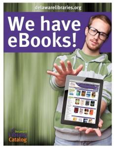 We have eBooks www.delawarelibraries.org